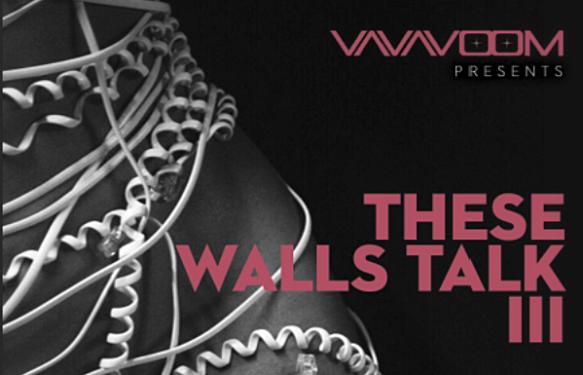 These Walls Talk III